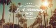 次に上陸の新作はここでチェック!!LAスクリーニング2015